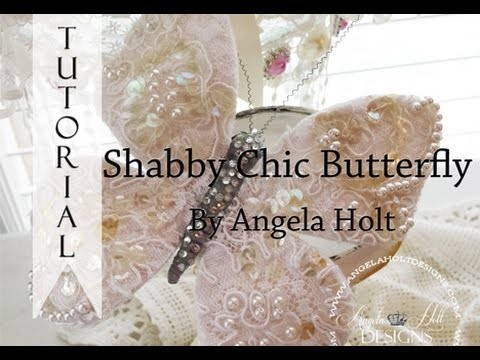 Shabby Chic Butterfly Tutorial