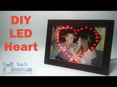 DIY LED Heart Photo Frame - Arduino Project
