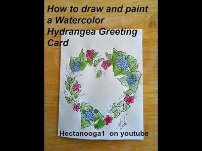 DIY, how to draw and paint a WATERCOLOR HYDRANGEA GREETING CARD