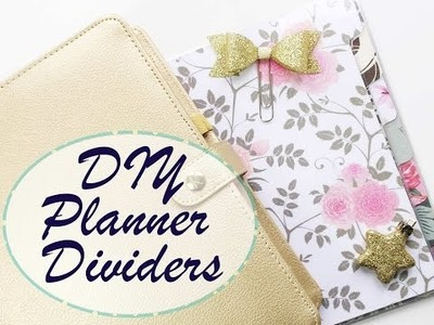 DIY TUTORIAL: 5 Steps to create Planner Dividers