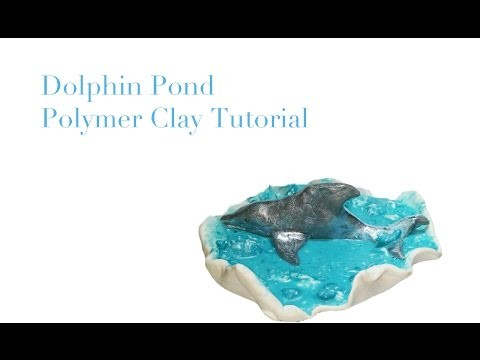 Dolphin Pond-Polymer Clay Tutorial. DIY