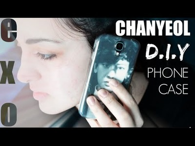 EXO Chanyeol Phone Case DIY