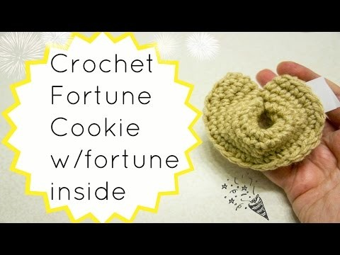 Crochet Fortune Cookie w.Fortune Inside