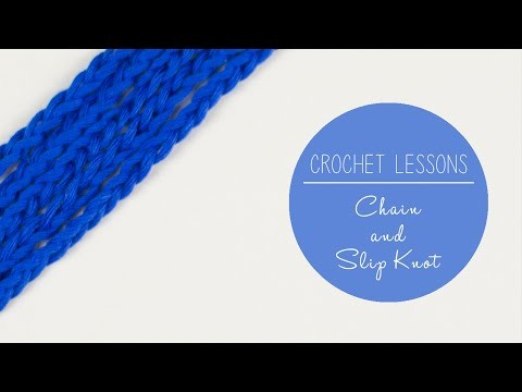 Crochet Lessons -  Crochet Chain and Slip Knot