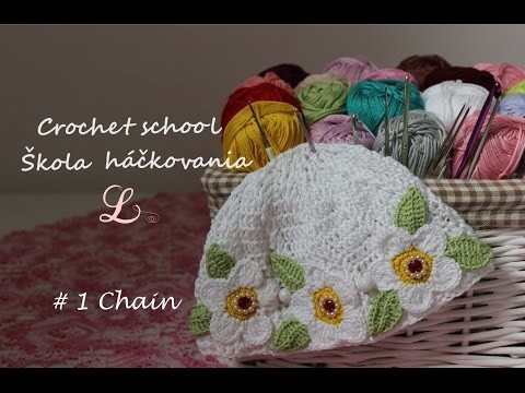 Crochet school, #1 Chain