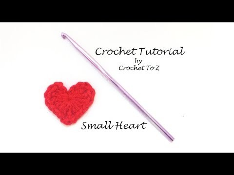 Crochet Tutorial - Easy Small Heart Applique
