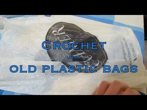 Crochet with plastic bags