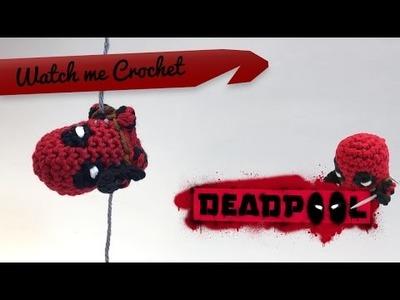Deadpool - Watch me Crochet