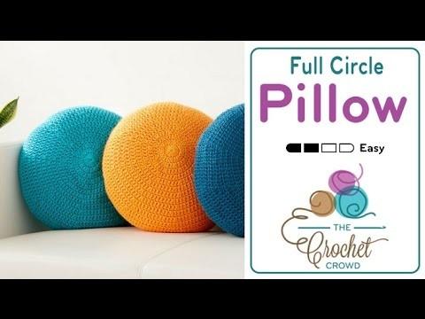 How to Crochet A Pillow: Full Circle Pillow