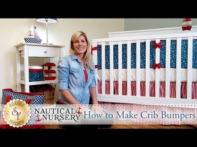 How to Make Crib Bumpers | with Jennifer Bosworth of Shabby Fabrics