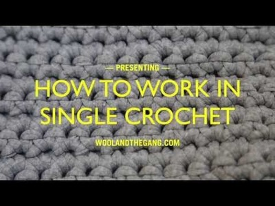 How to work single crochet