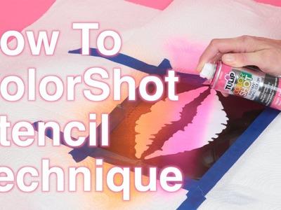 How To ColorShot Stencil Technique