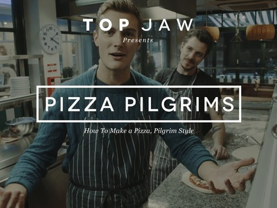 How To Make a Pizza, Pilgrim Style