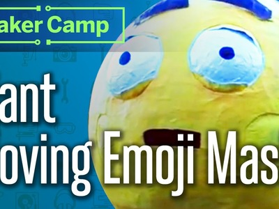 How to Make: Giant Moving Emoji Mask! Eeee-motion Papier Mâché