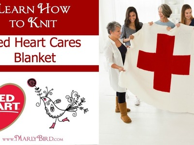 Learn How to Knit the Red Heart Cares Blanket