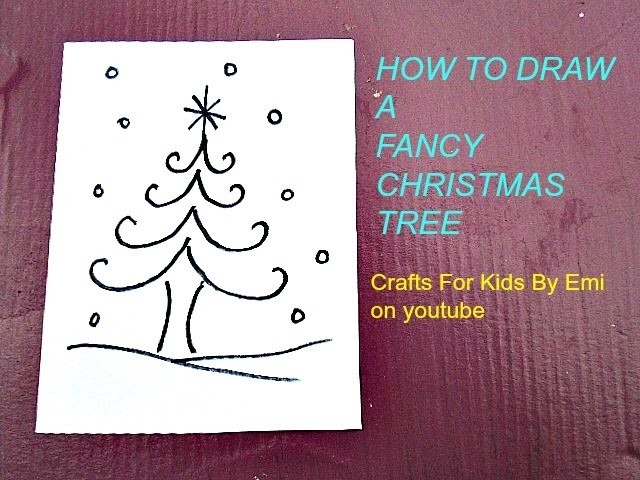 DRAWING - How to draw a fancy Christmas Tree, Crafts for Kids By Emi on youtube