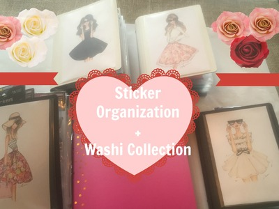 How I ORGANIZE my STICKER COLLECTION! + WASHI COLLECTION