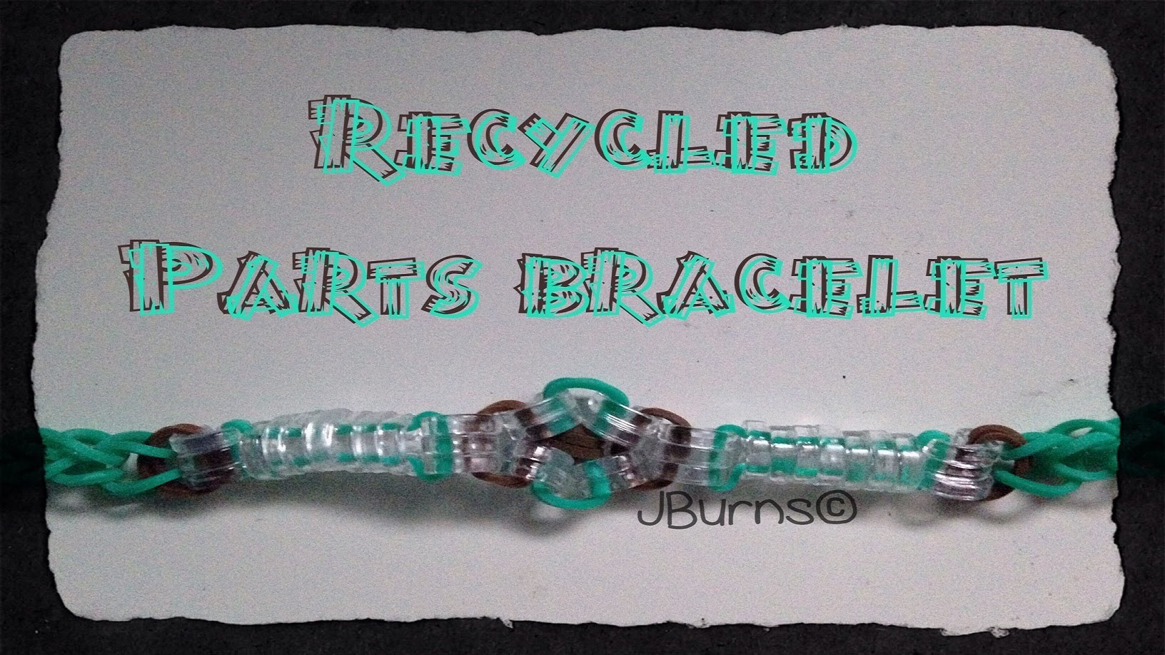 How to Loom: Recycled Parts bracelet (C-Clips)