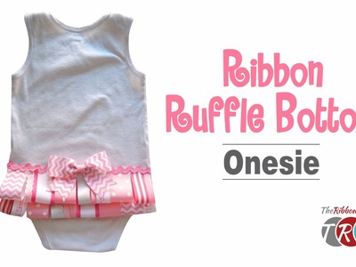 How to Make a Ribbon Ruffle Bottom Onesie - TheRibbonRetreat.com