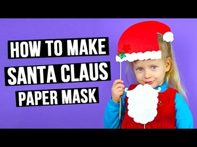 How to Make Santa Claus Paper Mask