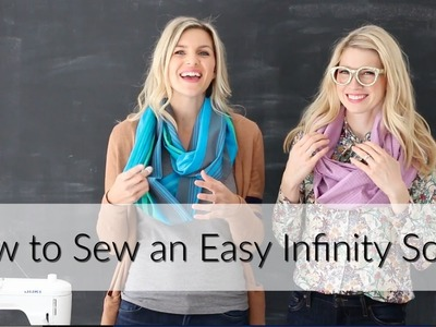 How to Sew an Easy Infinity Scarf (with the Girls with Glasses)