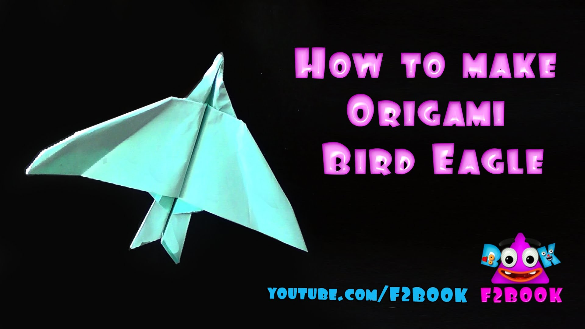 Origami Eagle - How to Make Eagle Bird - Easy Paper Folding Art By F2BOOK