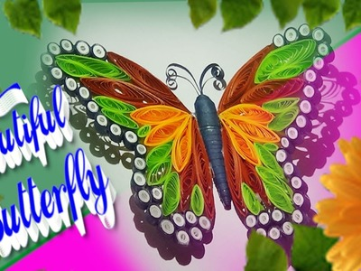 Paper Quilling: how to make beautiful 3D Quilled butterfly