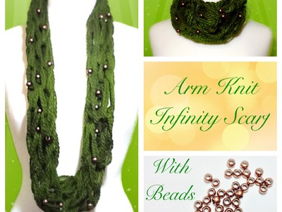 Arm Knitting With Beads - How To Add BEADS to your Infinity Scarf