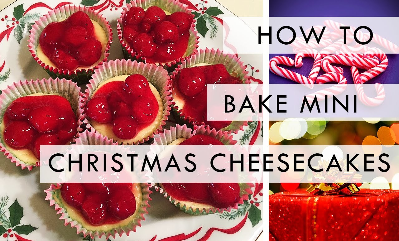How To Bake: Mini Christmas Cheesecakes