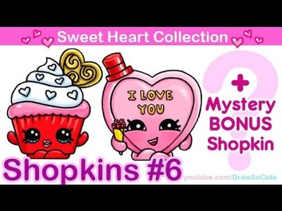 How to Draw Shopkins Valentines Special from Sweet Heart Collection step by step