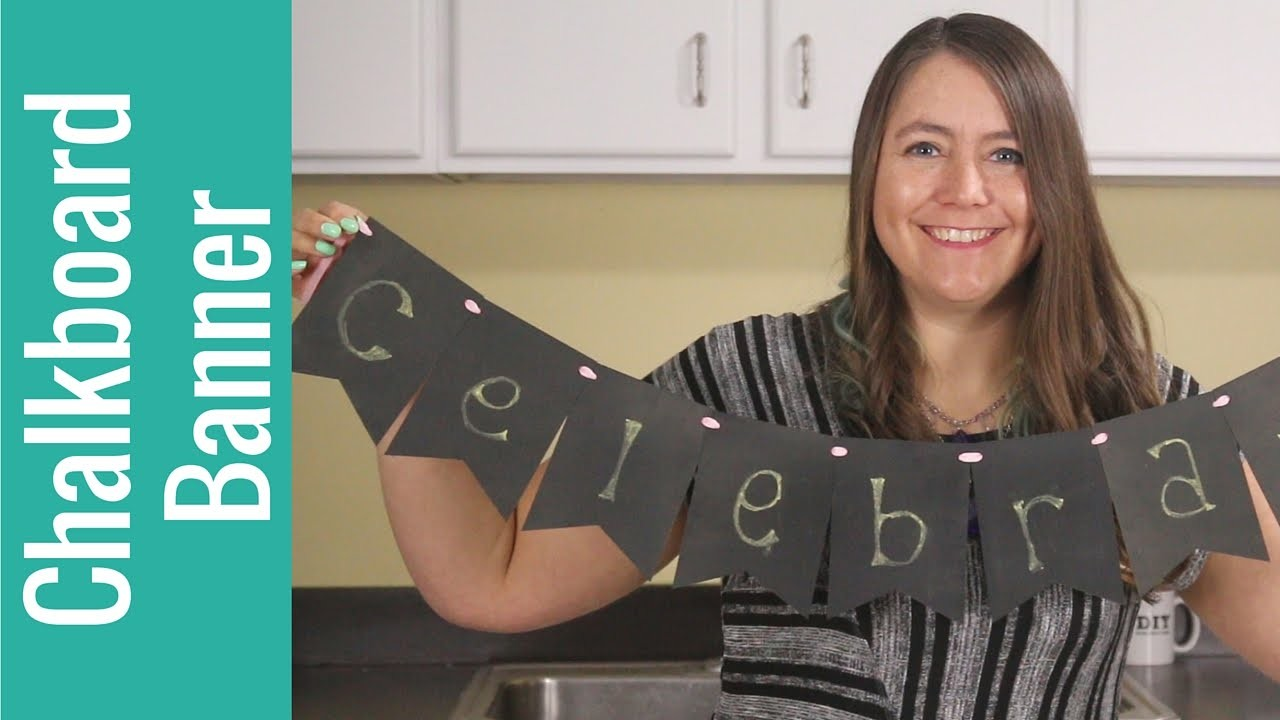 How to Make a Chalkboard Banner