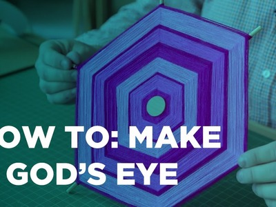 How to Make a God's Eye