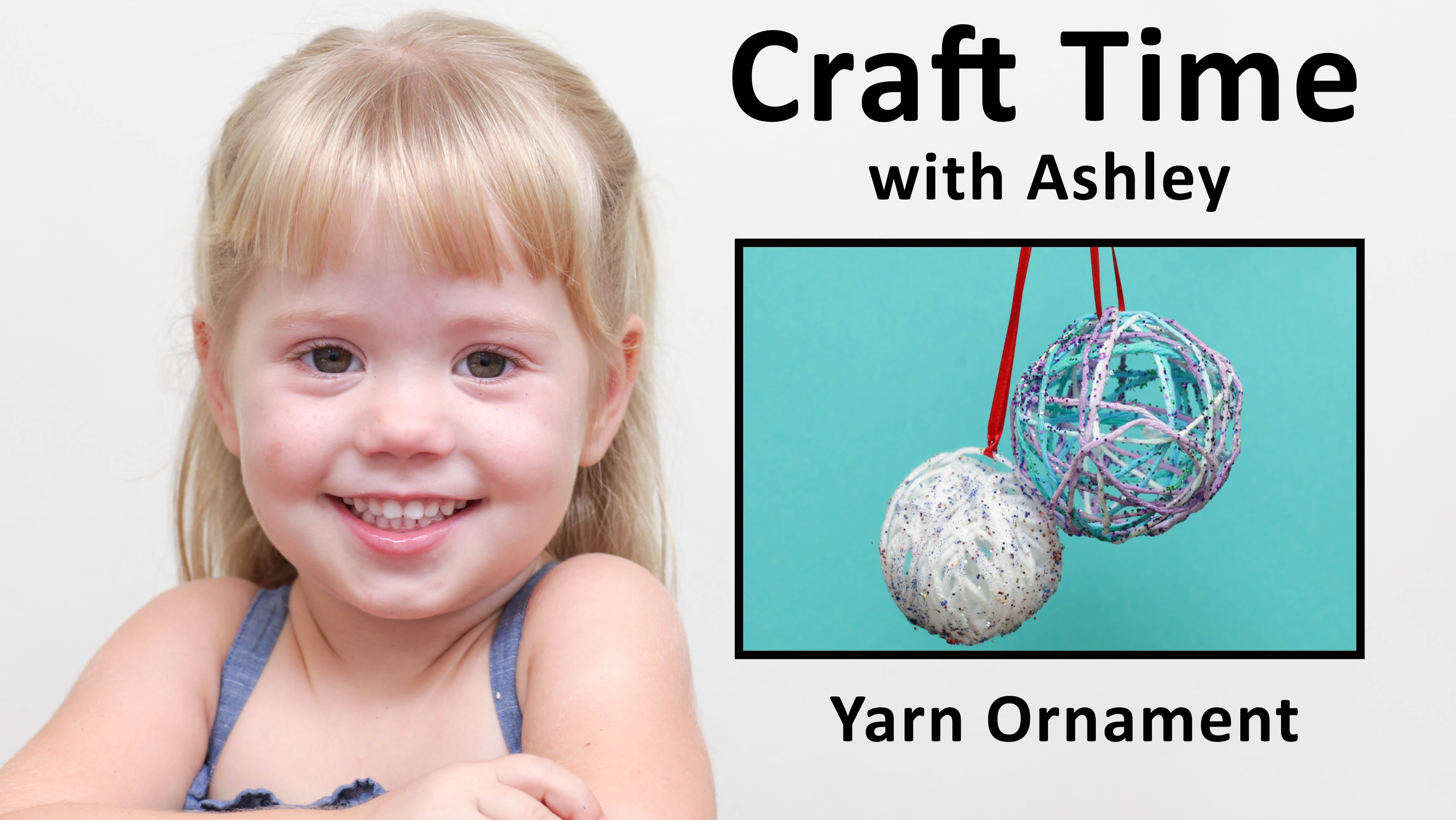 How to Make a Yarn Ornament Ball - Craft Time with Ashley