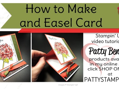 How to Make an Easel Card with Stampin Up supplies