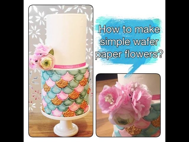 How to make simple wafer paper flower