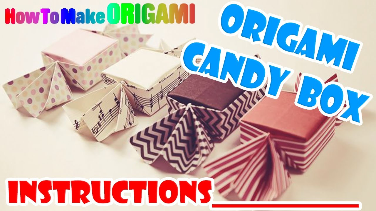 Easy origami candy shaped box tutorial (HOW TO MAKE ORIGAMI)