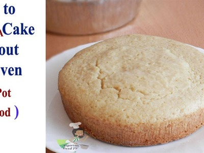 How  to Bake Cake in A Pot Without An Oven(DRY.EMPTY POT method)