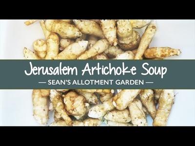 How to Make Jerusalem Artichoke Soup | Sean's Kitchen