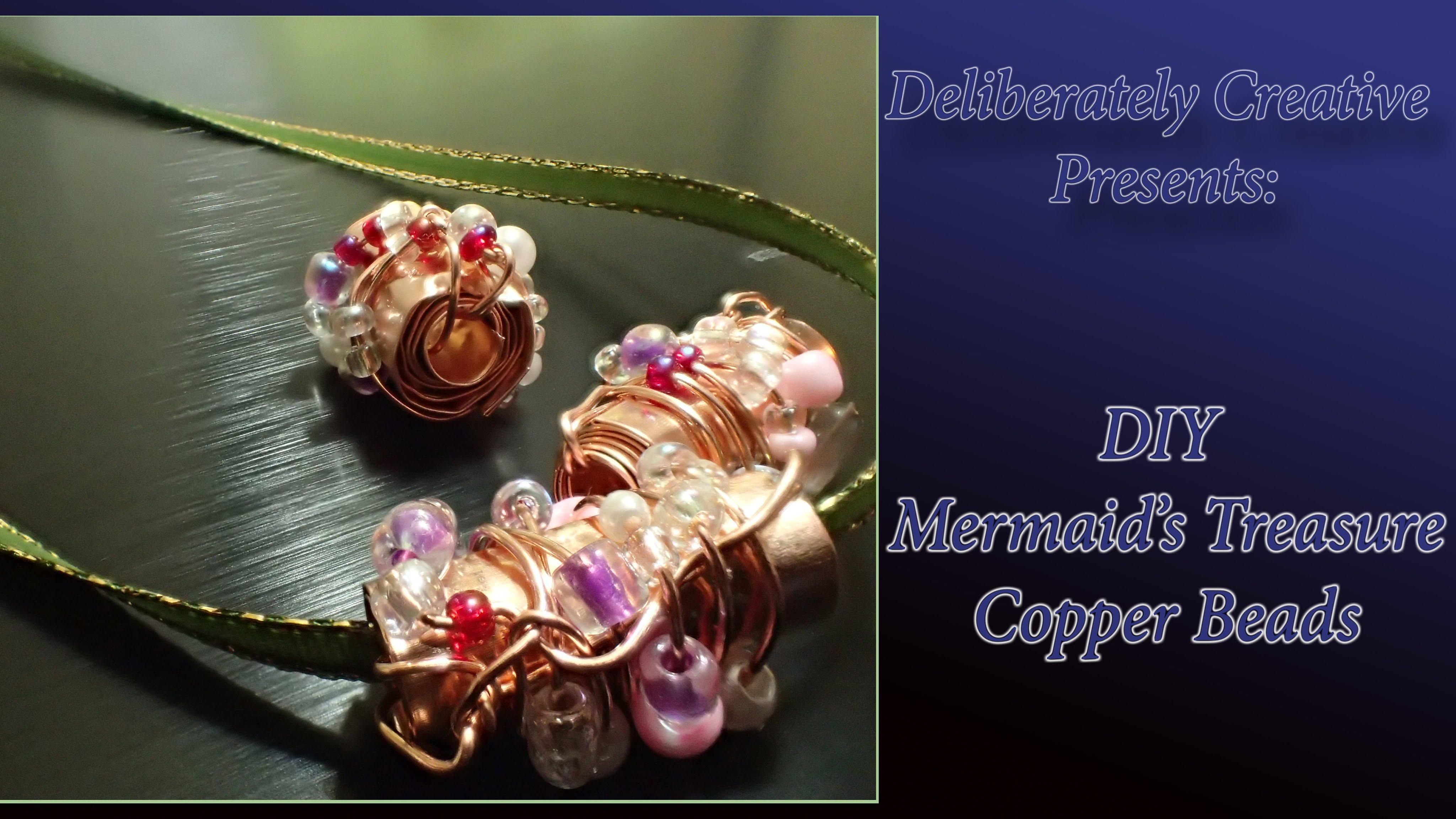 Tutorial How to Make Copper Mermaid's Treasure Bead, Fun and Easy!
