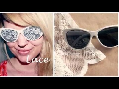 DIY Decorate sunglasses
