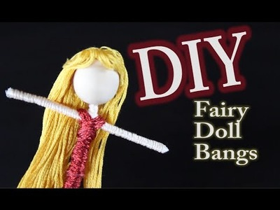 DIY Fairy Doll Bangs Hairstyle