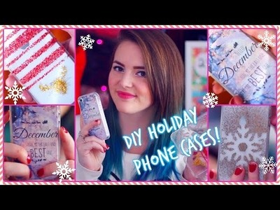DIY: Holiday Phone Cases!