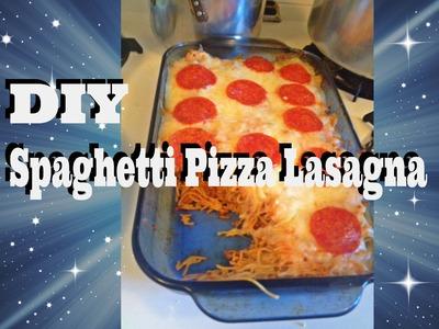 DIY: Spaghetti Pizza Lasagna ☜