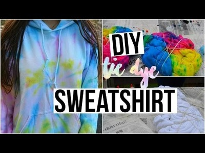 DIY tie dye sweatshirt    In english!