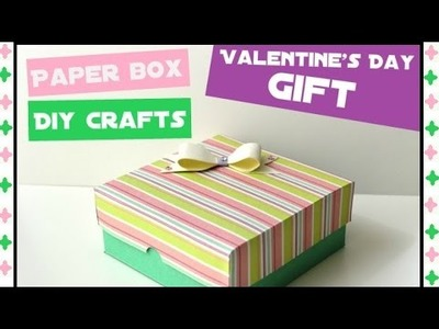 Easy Paper Box - Valentine's Day Gift - DIY Crafts Tutorials - Giulia's Art