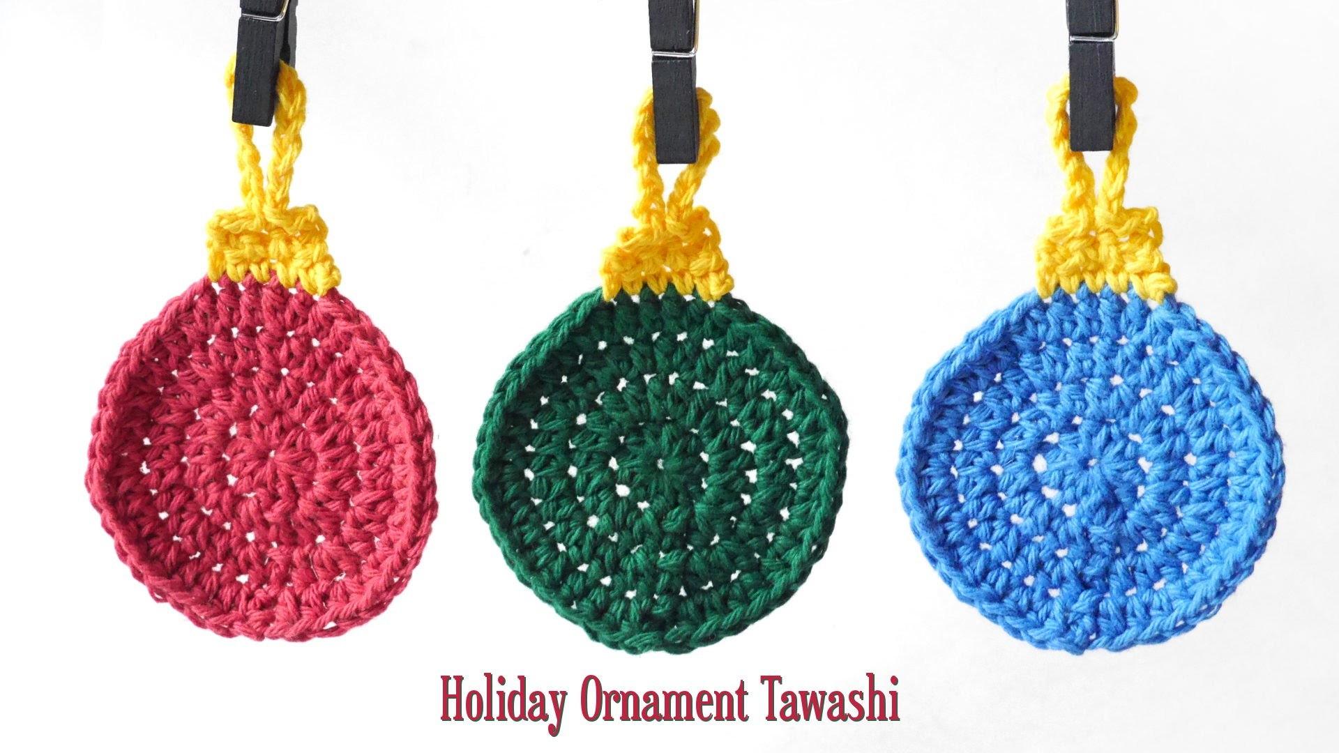 Crochet Holiday Ornament Tawashi
