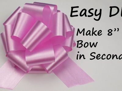 "How to Make 8"" Bow in 3 seconds. Easy Craft Idea by Creative World"