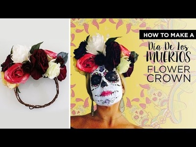 How to Make a Flower Crown - Día De Los Muertos