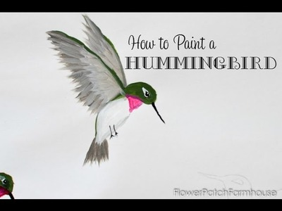 How to Paint a Hummingbird one stroke at a time
