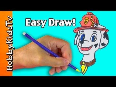 Speed Draw Marshall of Paw Patrol! Arts 'n Crafts Fun - How to by HobbyKidsTV